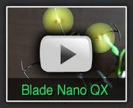 Blade Nano QX - The Hobby Marketplace